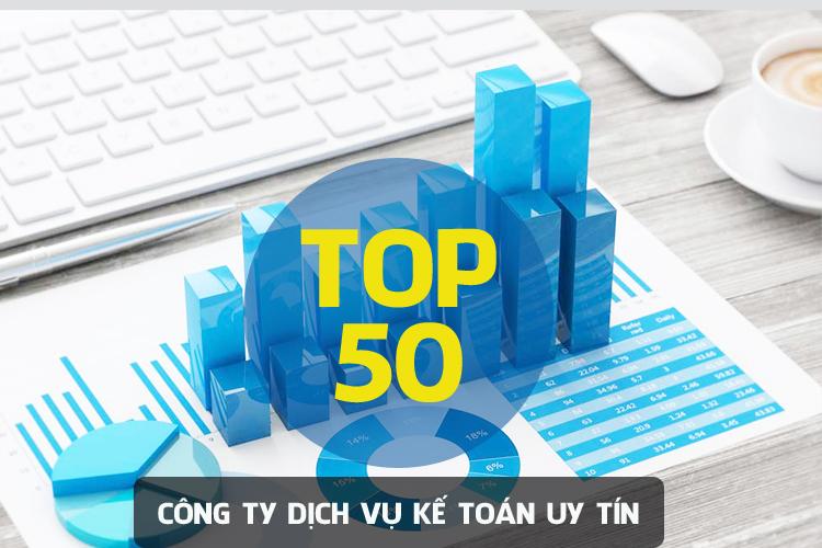 Top 50 công ty dịch vụ kế toán tại Việt Nam